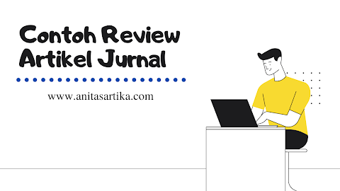 Dear Mahasiswa, Berikut Contoh tugas Review Artikel Jurnal (2)