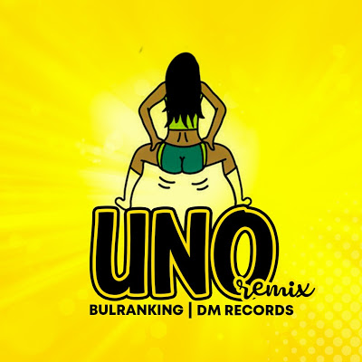 AUDIO | BULRANKING - UNO (RemiX) | Download New song