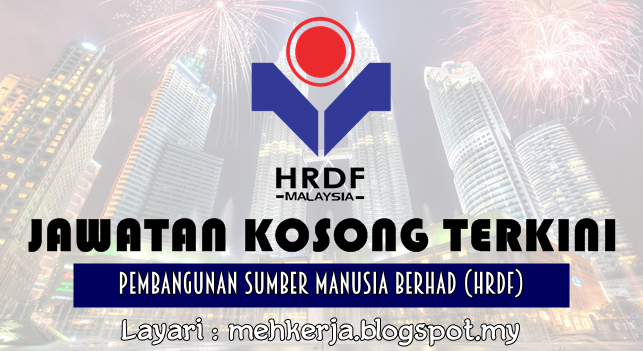Jawatan Kosong Terkini 2016 di The Human Resources Development Fund (HRDF)