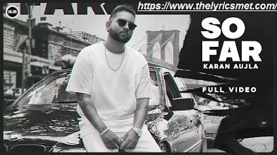 So Far Song Lyrics | Karan Aujla | J Statik | Planet Recordz | Latest Punjabi Songs 2020