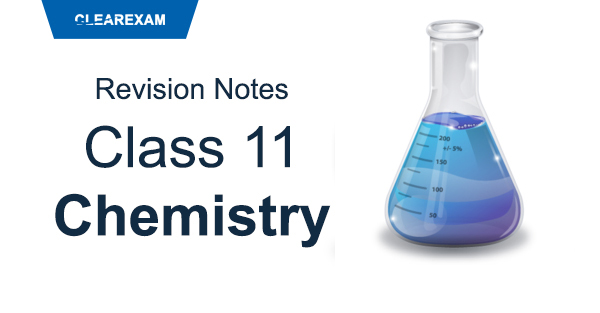 Class 11 Chemistry Revision Notes