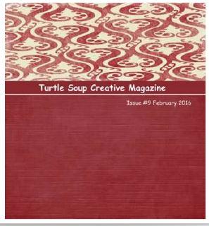 http://turtlesoupmagazine.blogspot.com/2016/02/february-creative-magazine-issue.html