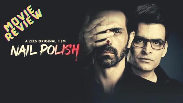 Nail Polish (Movie Review)