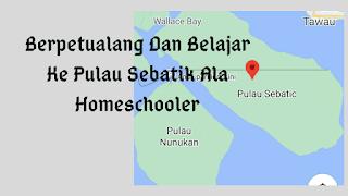 Berpetualang dan belajar ke Pulau Sebatik