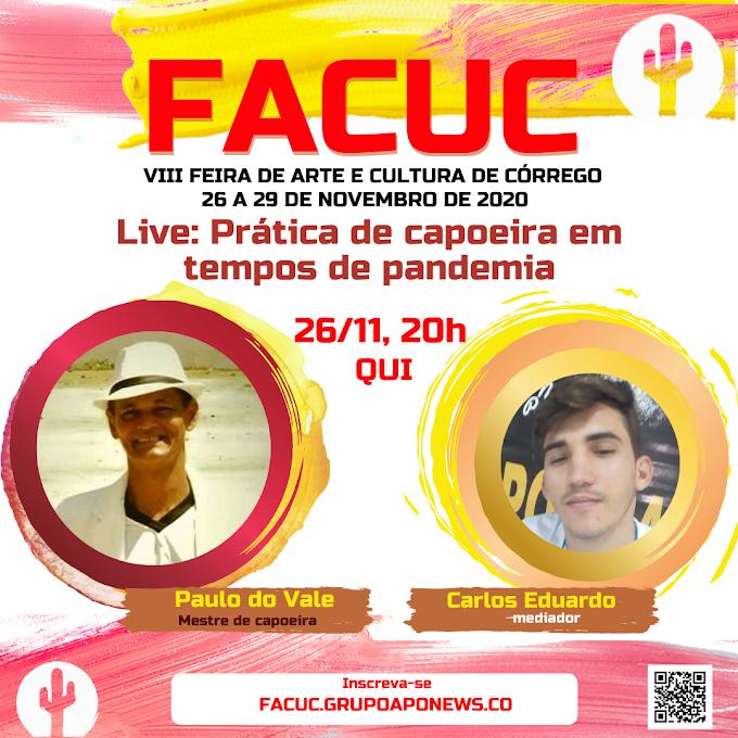 Noite de 26 de novembro tem live sobre capoeira com mestre Paulo do Vale na FACUC 2020