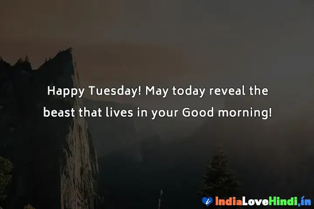 good morning message for tuesday