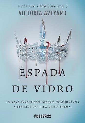 Espada de Vidro  - Victoria Aveyard
