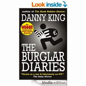 http://www.amazon.co.uk/Burglar-Diaries-Danny-King-ebook/dp/B005L2B7WM/ref=tmm_kin_swatch_0?_encoding=UTF8&sr=&qid=#_