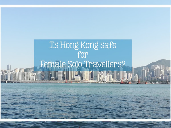 🌏 Is Hong Kong safe for Female Solo Travellers?