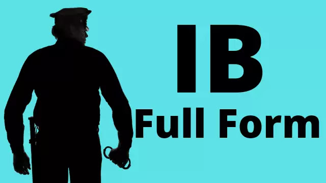 IB full form IB Ka Full Form?