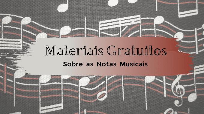 TOP 4 - Materiais Gratuitos sobre as Notas Musicais