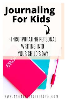 Journaling For Children - TheDailyAprilnAva