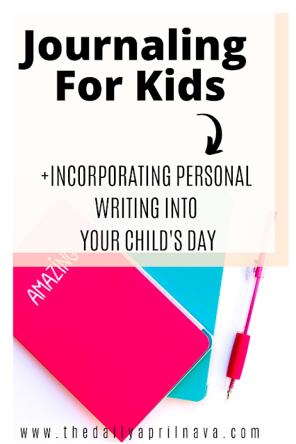 Journaling For Children - TheDailyAprilnAva