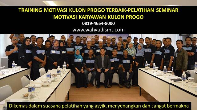 TRAINING MOTIVASI KULON PROGO - TRAINING MOTIVASI KARYAWAN KULON PROGO - PELATIHAN MOTIVASI KULON PROGO – SEMINAR MOTIVASI KULON PROGO