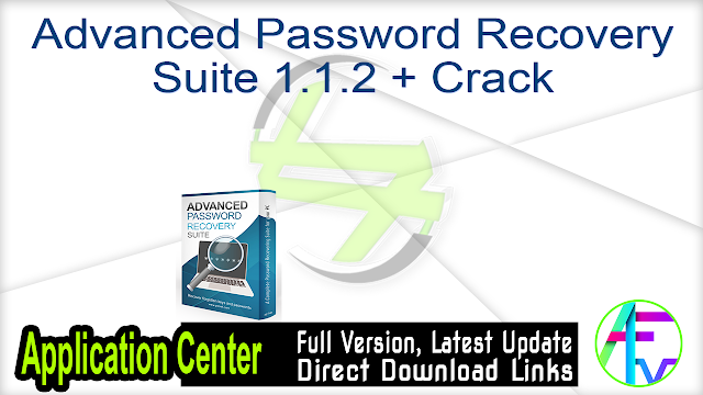 Advanced Password Recovery Suite 1.1.2 + Crack