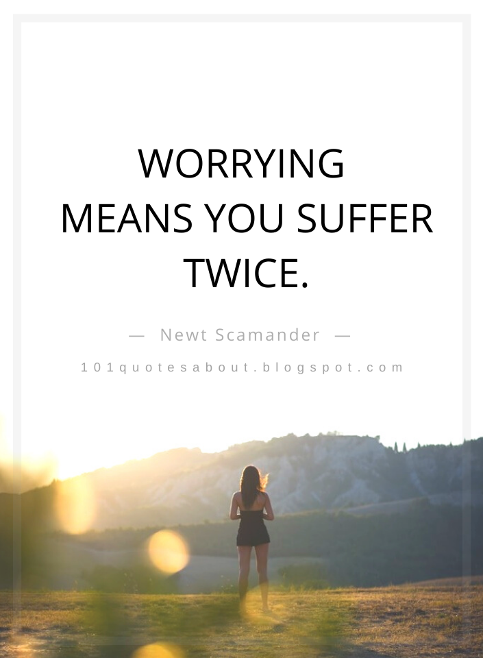 Quotes, Worrying Quotes,