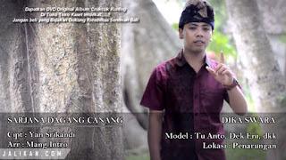 Lirik Lagu Sarjana Dagang Canang Dika Swara