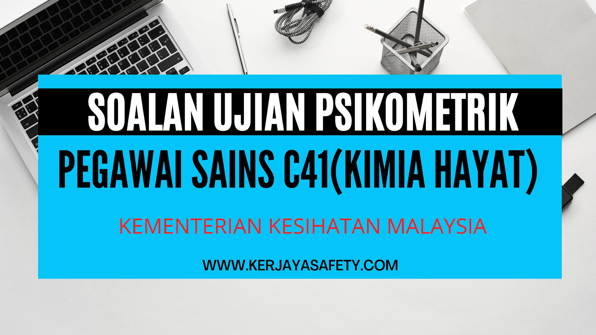 Contoh Soalan Psikometrik Pegawai Sains C41 (Kimia Hayat)