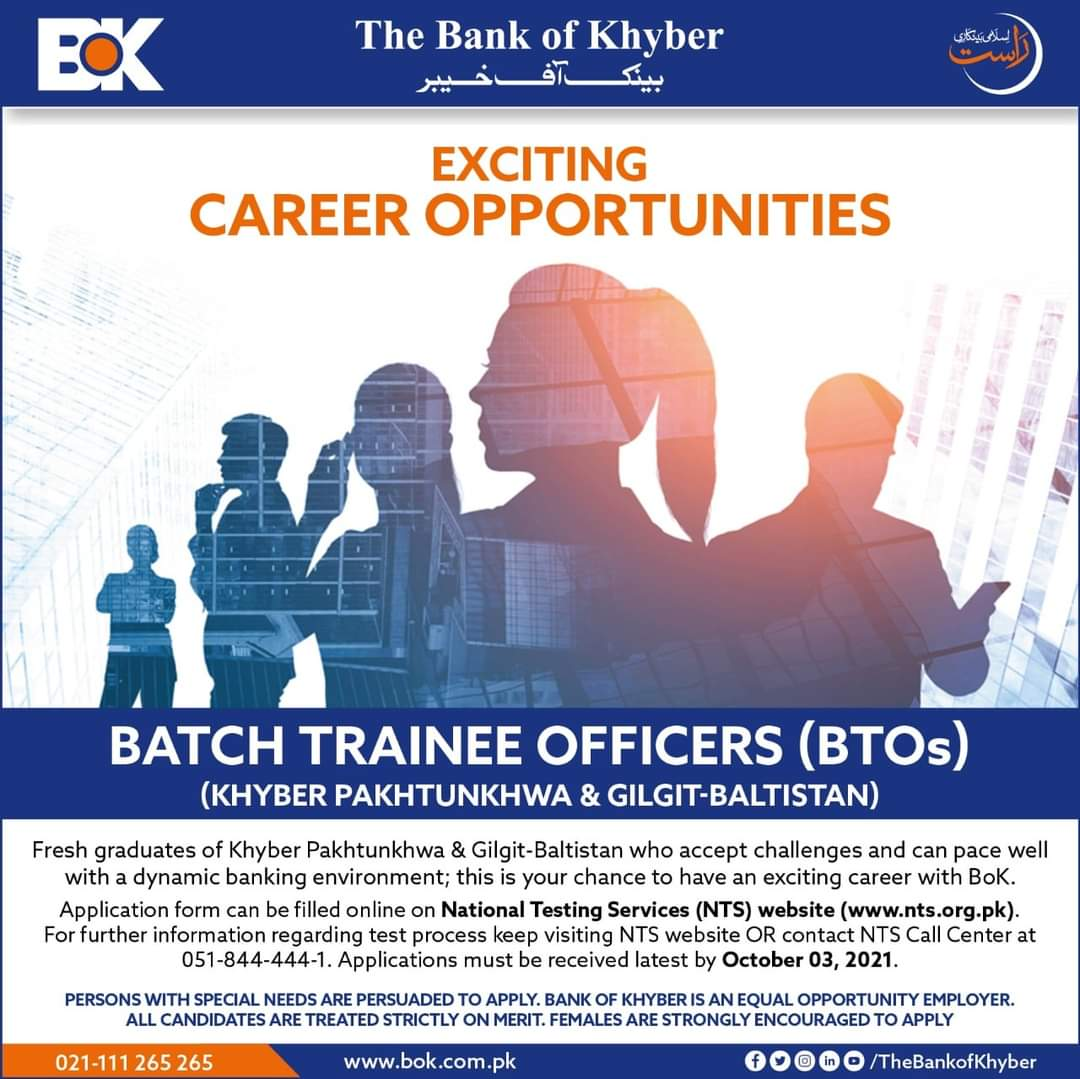The Bank of Khyber is hiring Batch Trainee Officers (BTOs) !  2021