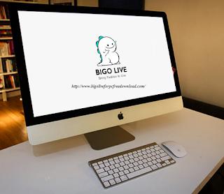 Bigo live for Mac