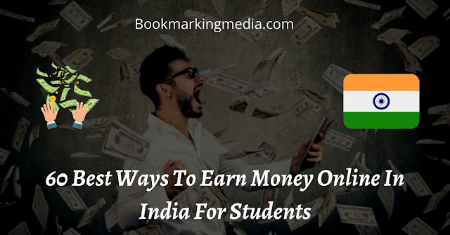 How To Earn Money Online In India For Students