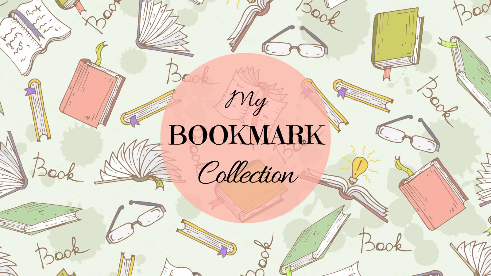 Bookmark Collection The Nameless Book Blog