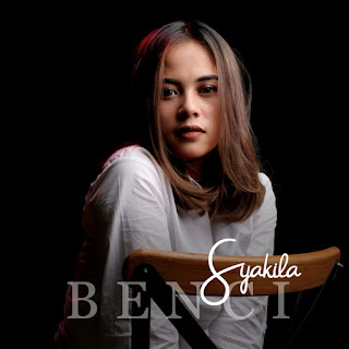Syakila - Benci MP3