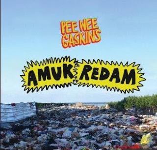 Lirik Lagu Pee Wee Gaskins - Amuk Redam