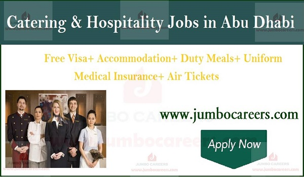 Urgent Abu Dhabi job careers, Available catering jobs in Abu Dhabi,