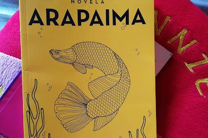 Novela Arapaima: Sebuah Realita Ketidakadilan yang Melingkupi Perempuan Pekerja #1
