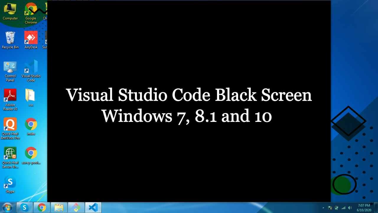 Visual Studio Code Black Screen Windows 7, 8.1 and 10