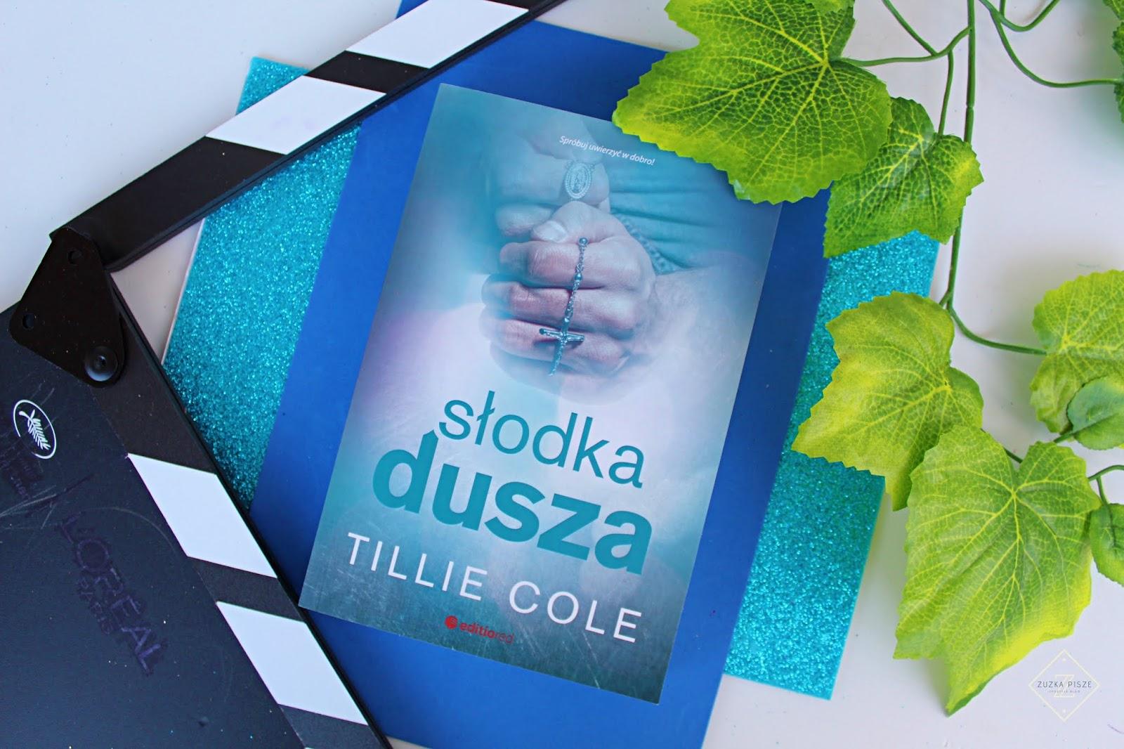 "Tillie Cole ""Słodka dusza"" - recenzja"