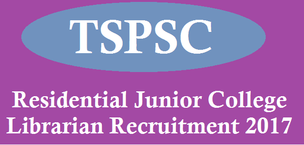 TS State, TS Jobs, TS Recruitment, TSPSC, TSPSC Recruitments, TS Residentials, TS Gurukulam, Residential Junior College, Librarian Posts