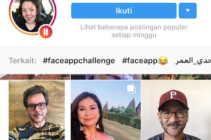 Seru-seruan Jadi Tua di #AgeChallenge, Awas Ada Bahaya Mengintai di Aplikasi FaceApp