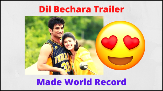 'Dil Bechara' Trailer Made World Record