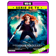 Shadowhunters (2016) Temporada 1 Completa WEB-DL 720p Audio Dual Latino-Ingles