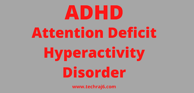 ADHD full form, What is the full form of ADHD