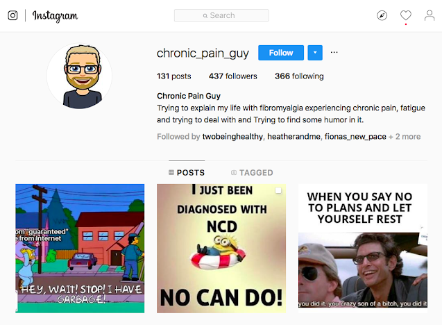 screen shot of Dan @chronic_pain_guy's Instagram account with the Instagram logo, search box, profile picture which is a cartoon of Dan with blonde hair, glasses and a beard. His bio which states he has Fibromyalgia and tries to deal with pain through humour and three of his latest posts which are all humorous memes