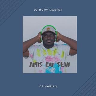 Dj Dory Master – Amis Du Sein (feat. Dj Habias) ( 2019 ) [DOWNLOAD]