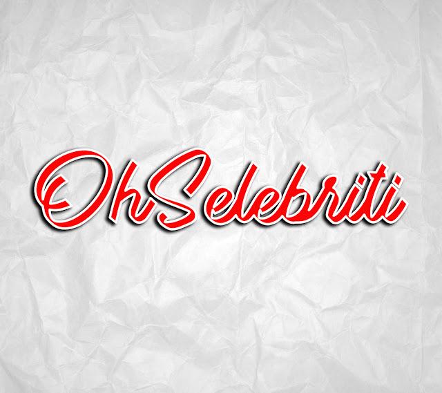 OhSelebriti Laman Portal Hiburan Untuk Semua