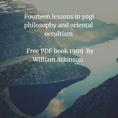Fourteen lessons in yogi philosophy