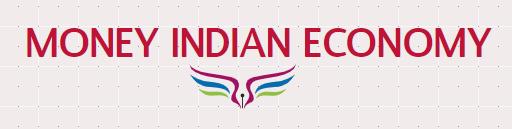 Money Indian Economy