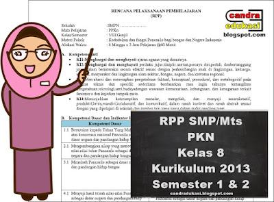Pada kesempatan kali ini saya akan berbagi RPP PKN Kelas  RPP PKN Kelas 8 Kurikulum 2013 Edisi Revisi 2018 Semester 1 dan 2