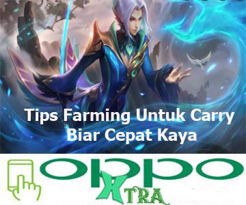 Tips Farming Untuk Carry Biar Cepat Kaya