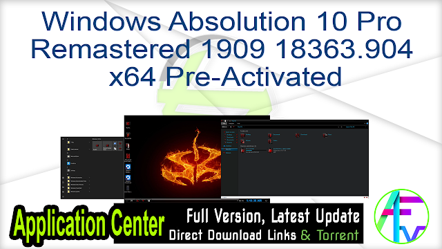 Windows Absolution 10 Pro Remastered 1909 18363.904 x64 Pre-Activated