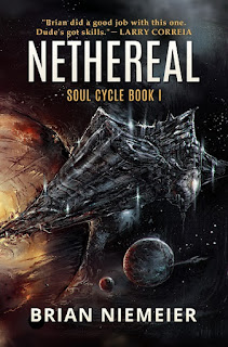 Nethereal: Soul Cycle Book I - Brian Niemeier