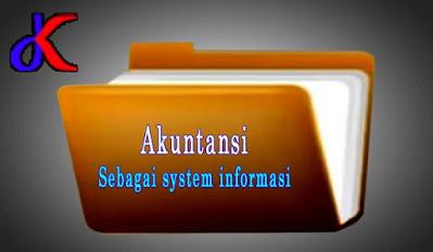 Akuntansi - sebagai system informasi | Bagian 1
