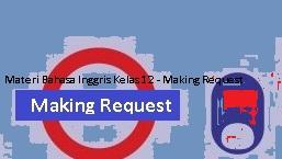 Materi Bahasa Inggris Kelas 12 - Making Request