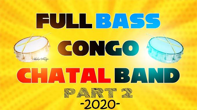 Full Bass Congo Chatal Band Part 2 | Dj Nikhil Martyn