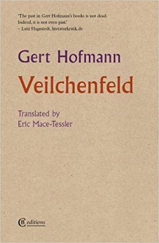 More and less: Veilchenfeld by Gert Hofmann